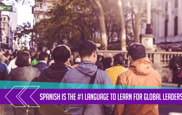 Spanish Is the #1 Language to Learn for Global Leaders 8