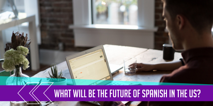 What Will Be the Future of Spanish in the US